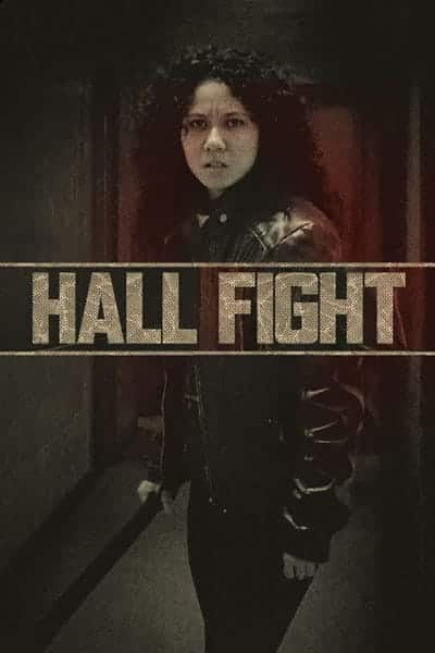 Hall Fight Film Poster