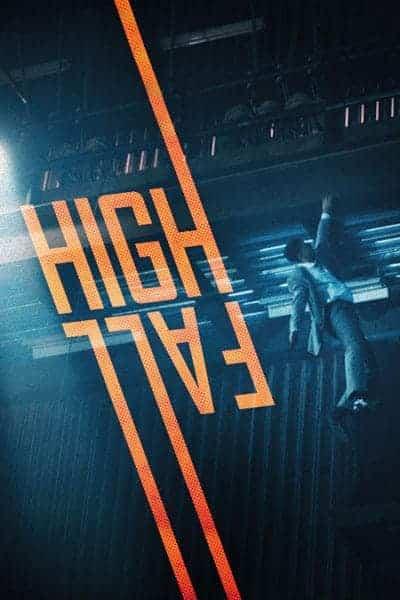 High Fall Film Poster