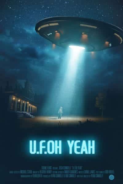 U.F.OH Yeah Film Poster