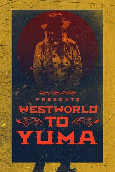 Westworld to Yuma Film Poster